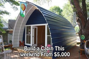 Build a Cabin This weekend From $5,000