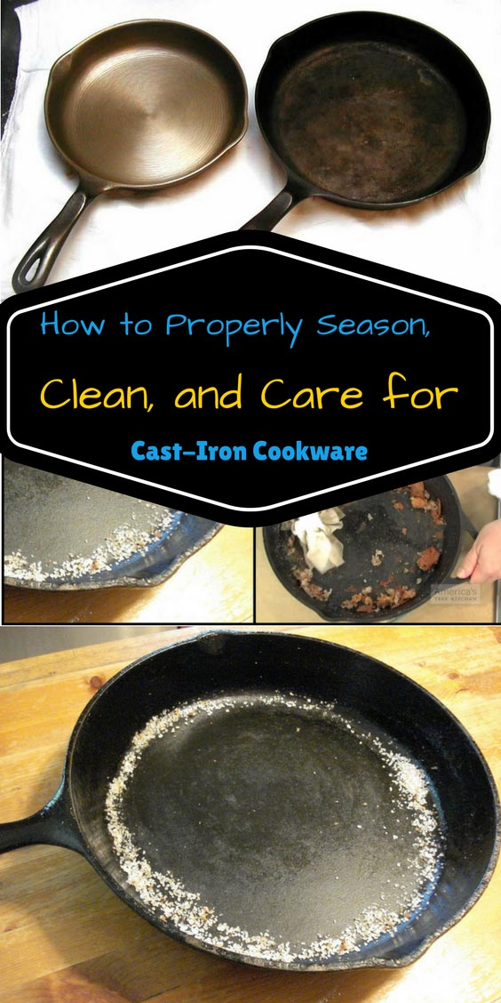 how to properly season clean and care for cast iron cookware home and gardening ideas. Black Bedroom Furniture Sets. Home Design Ideas