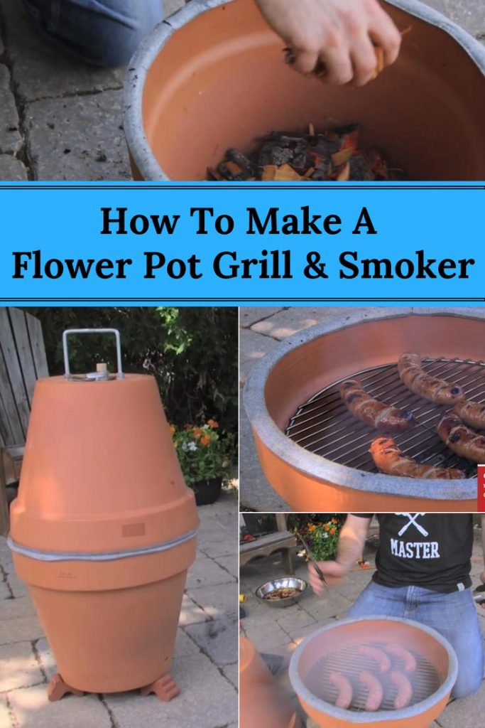 How To Make A Flower Pot Grill amp Smoker Home And