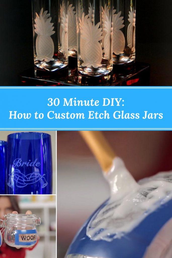How to Custom Etch Glass Jars: 30 Minute DIY
