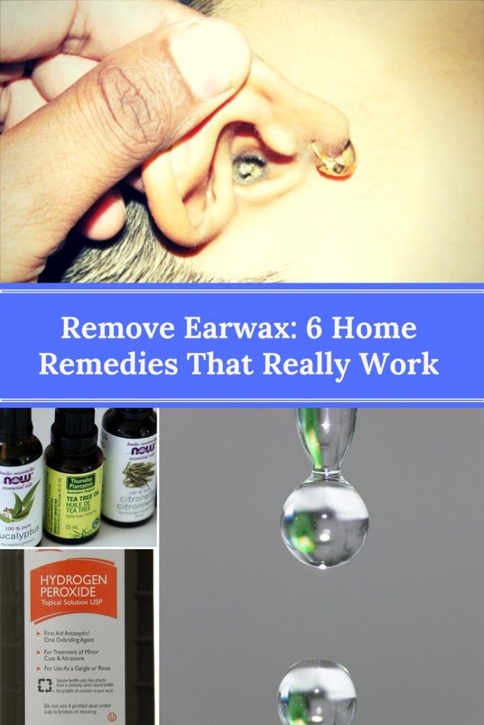 Remove Earwax 6 Home Remedies That Really Work