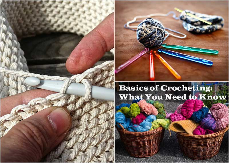 Basics of Crocheting What You Need to Know