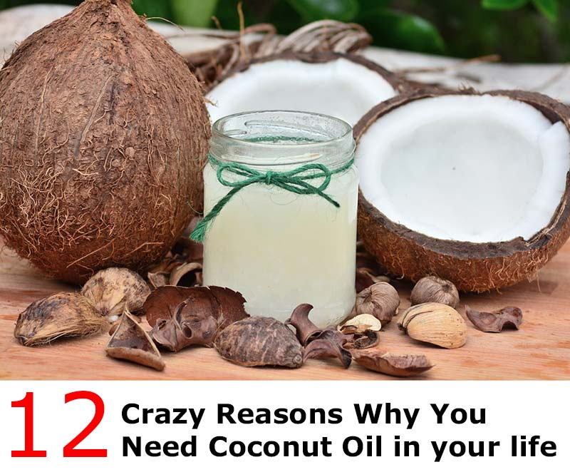 Crazy Reasons Why You Need Coconut Oil