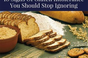 10 Signs Of Gluten Intolerance You Should Stop Ignoring