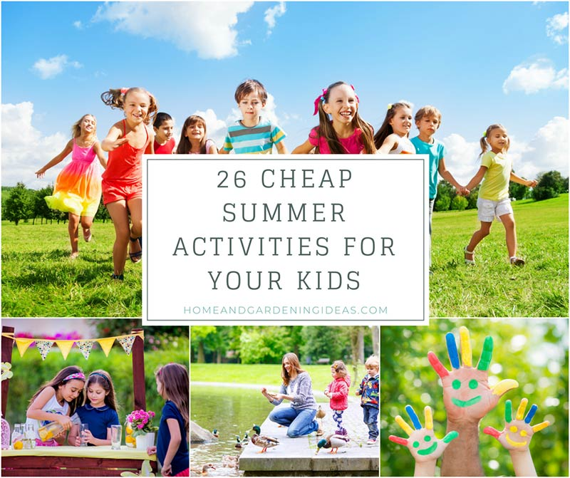 26 Cheap Summer Activities for Your Kids