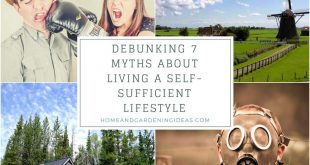 Debunking 7 Myths about Living a Self-Sufficient Lifestyle