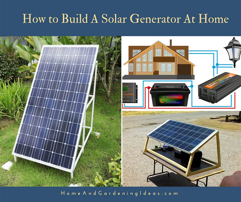 How to Build A Solar Generator At Home
