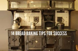 14 Bread Baking Tips for Success