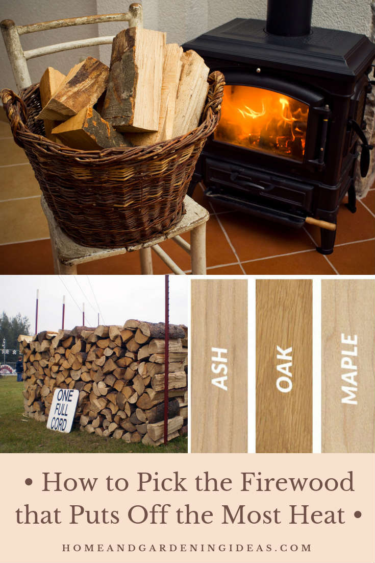 How to Pick the Firewood that Puts Off the Most Heat