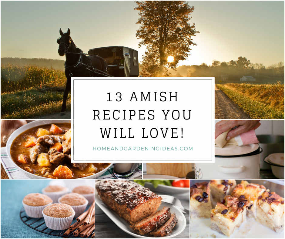 13 Amish Recipes You Will Love!