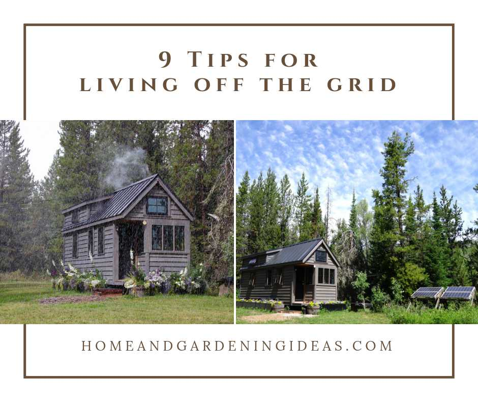9 Tips for living off the grid