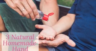3 Natural Homemade Hand Sanitizers