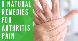 9 Natural Remedies for Arthritis Pain