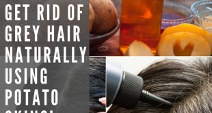 How To Get Rid Of Grey Hair Naturally Using Potato Skins!